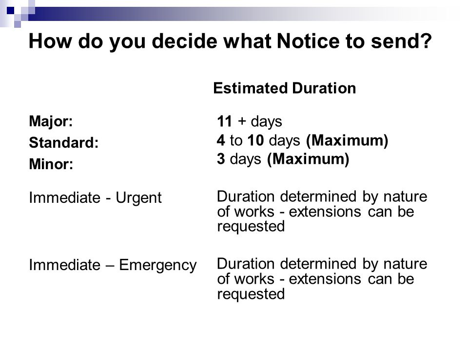 How do you decide what Notice to send.