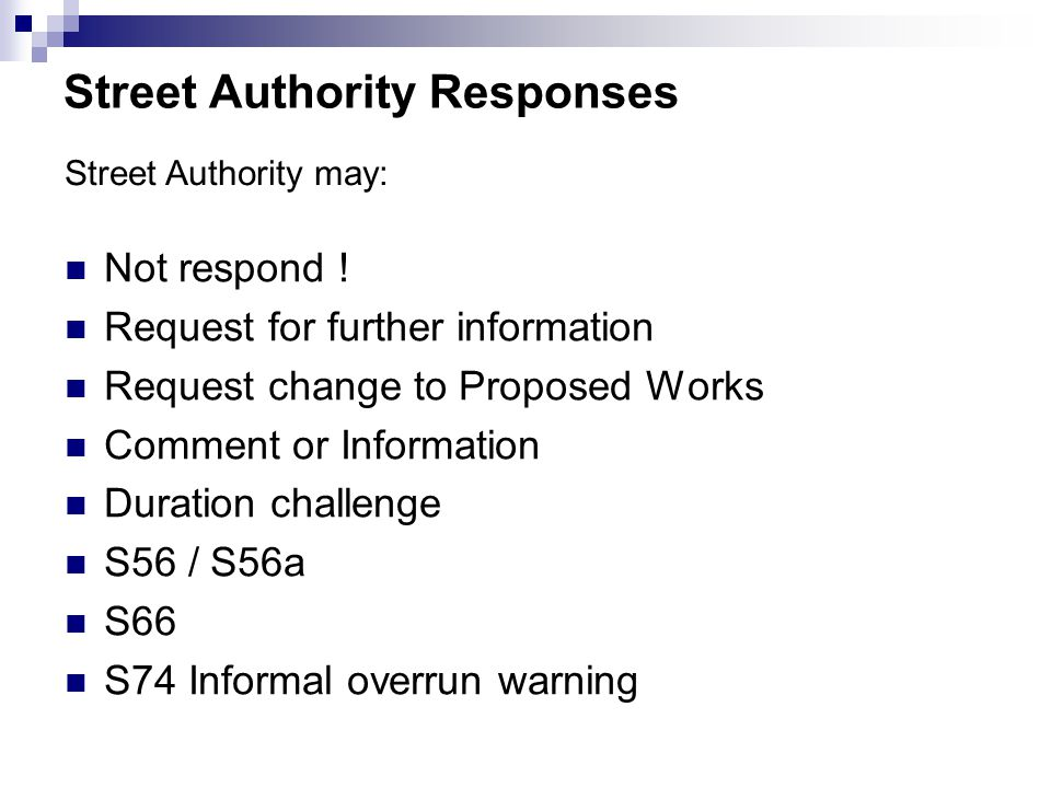 Street Authority Responses Not respond .
