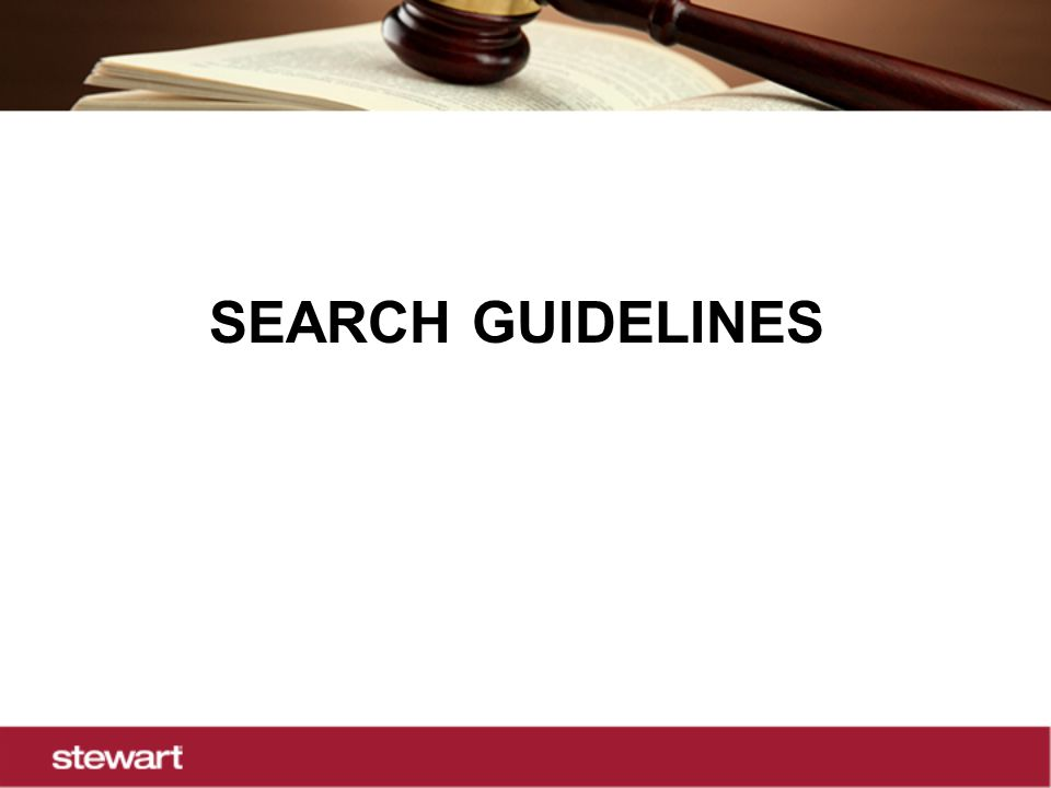 SEARCH GUIDELINES