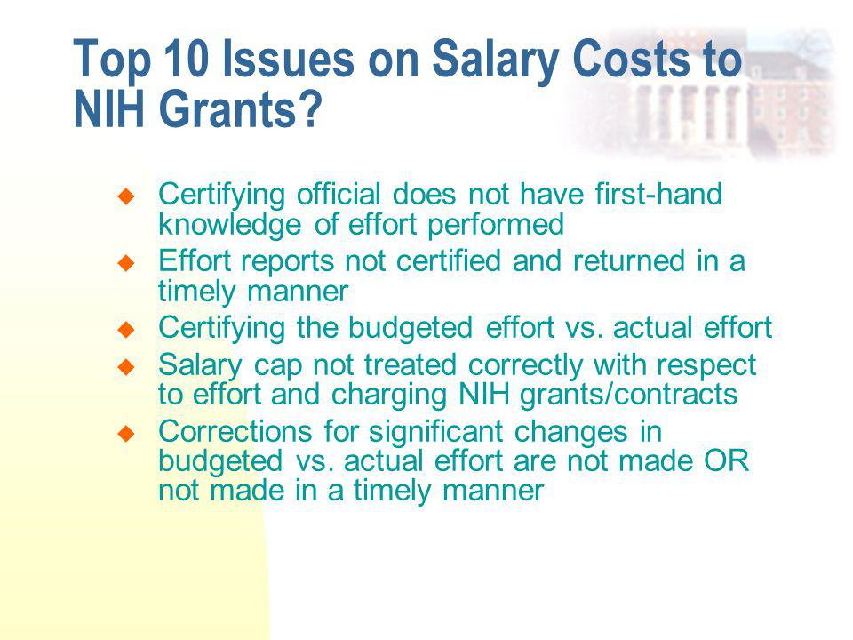 Top 10 Issues on Salary Costs to NIH Grants.