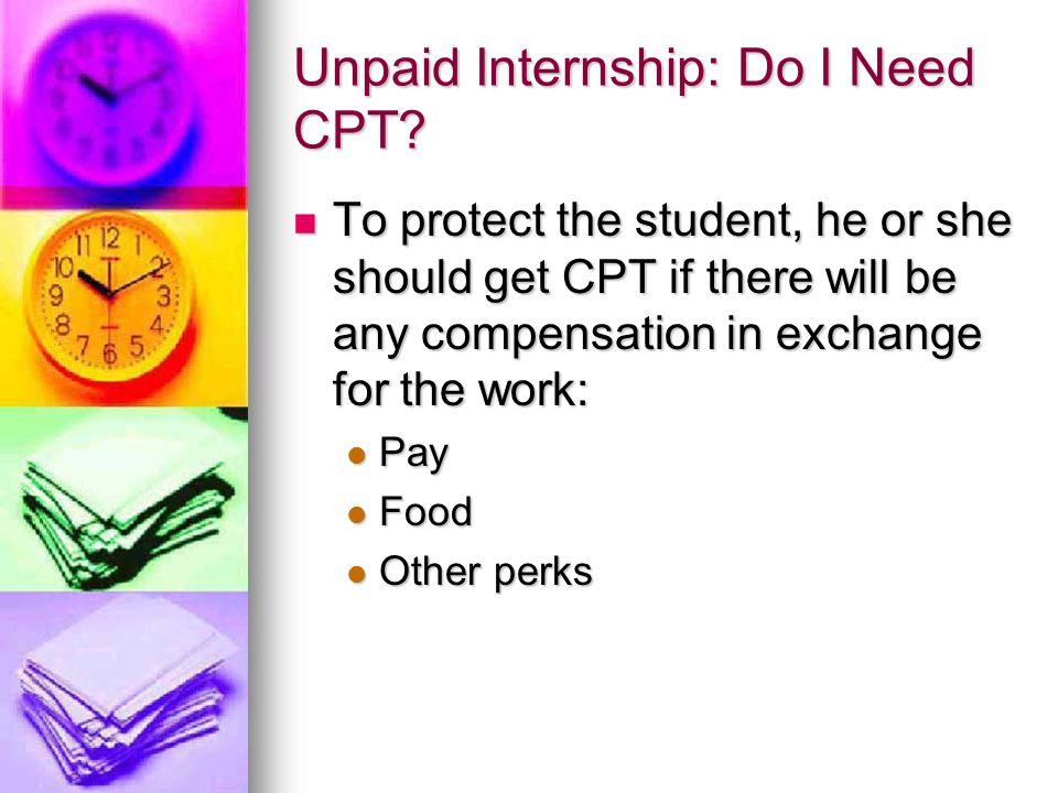 Unpaid Internship: Do I Need CPT.