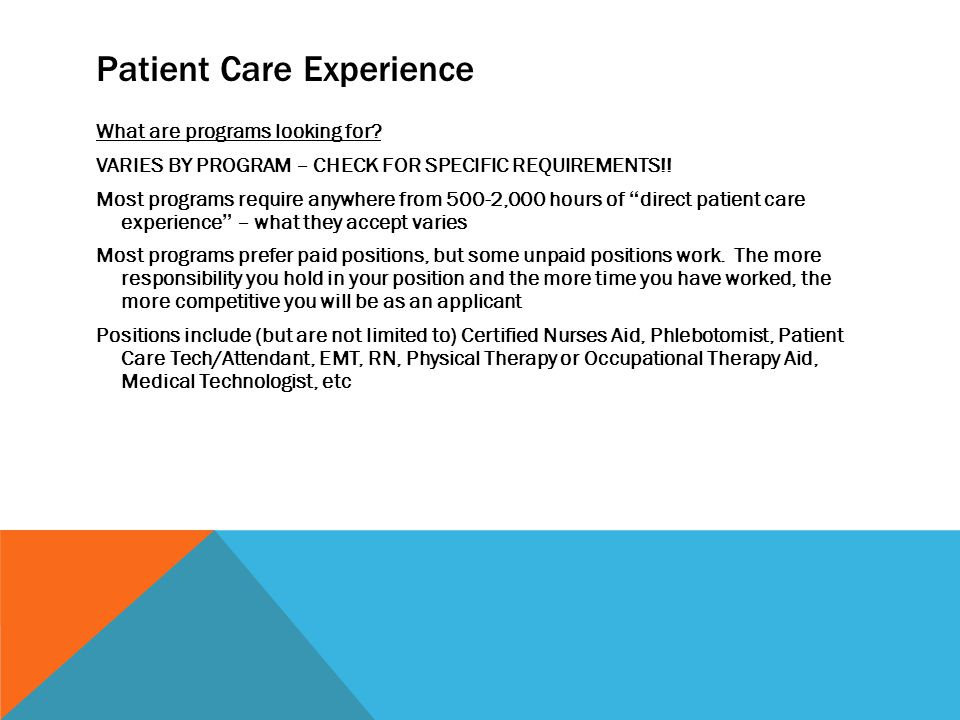 Patient Care Experience What are programs looking for.