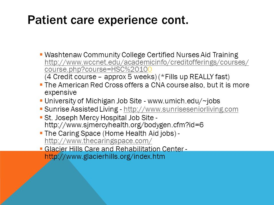Patient care experience cont.