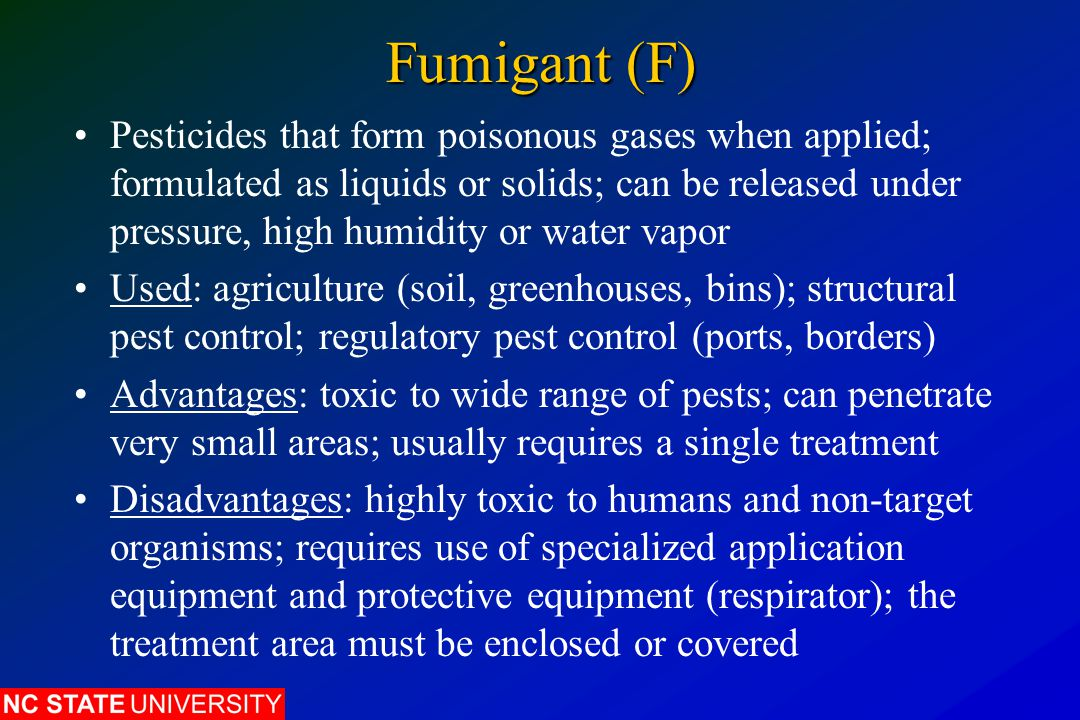 Fumigant (F) Pesticides that form poisonous gases when applied; formulated as liquids or solids; can be released under pressure, high humidity or wate
