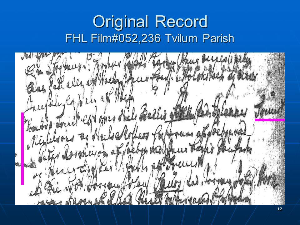12 Original Record FHL Film#052,236 Tvilum Parish