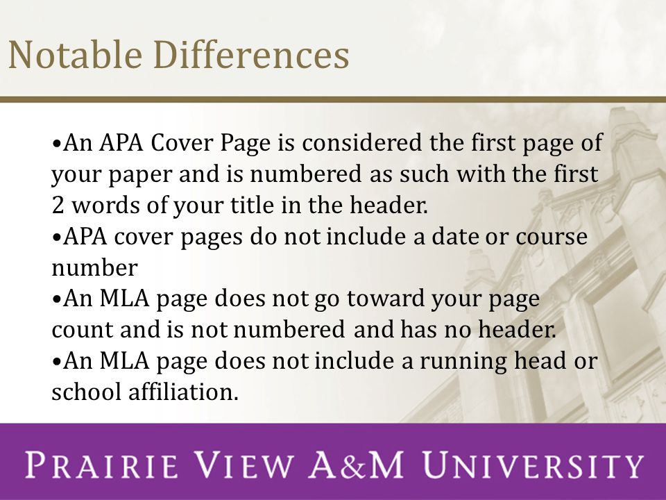 Notable Differences An APA Cover Page is considered the first page of your paper and is numbered as such with the first 2 words of your title in the h