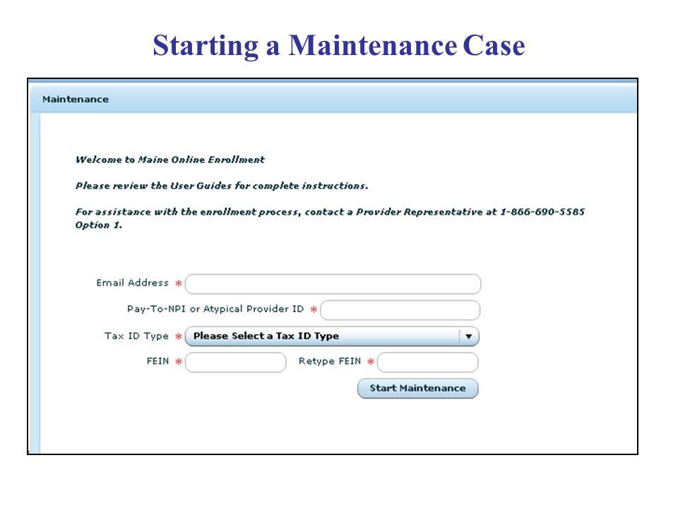 Starting a Maintenance Case