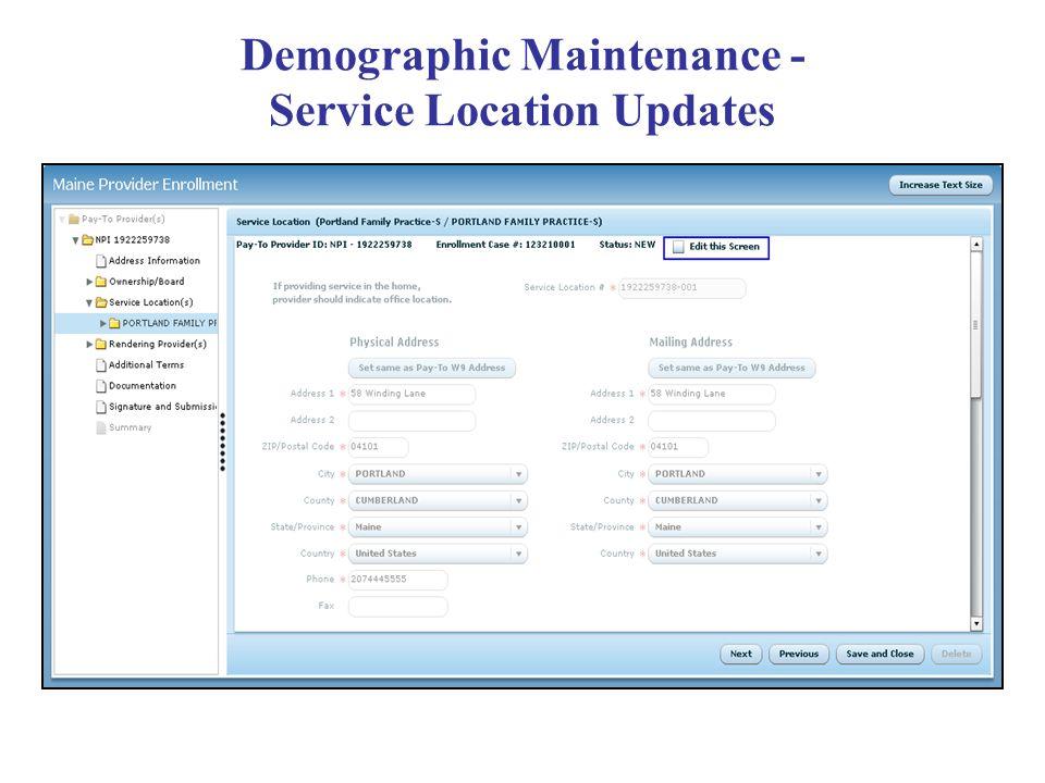 Demographic Maintenance - Service Location Updates