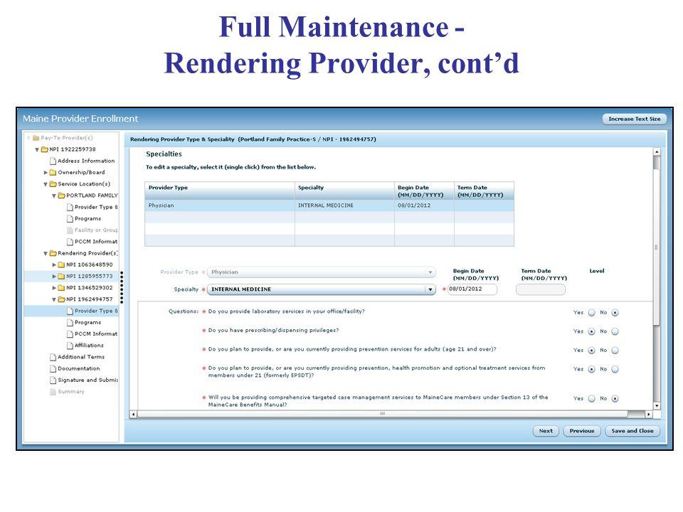 Full Maintenance - Rendering Provider, cont'd