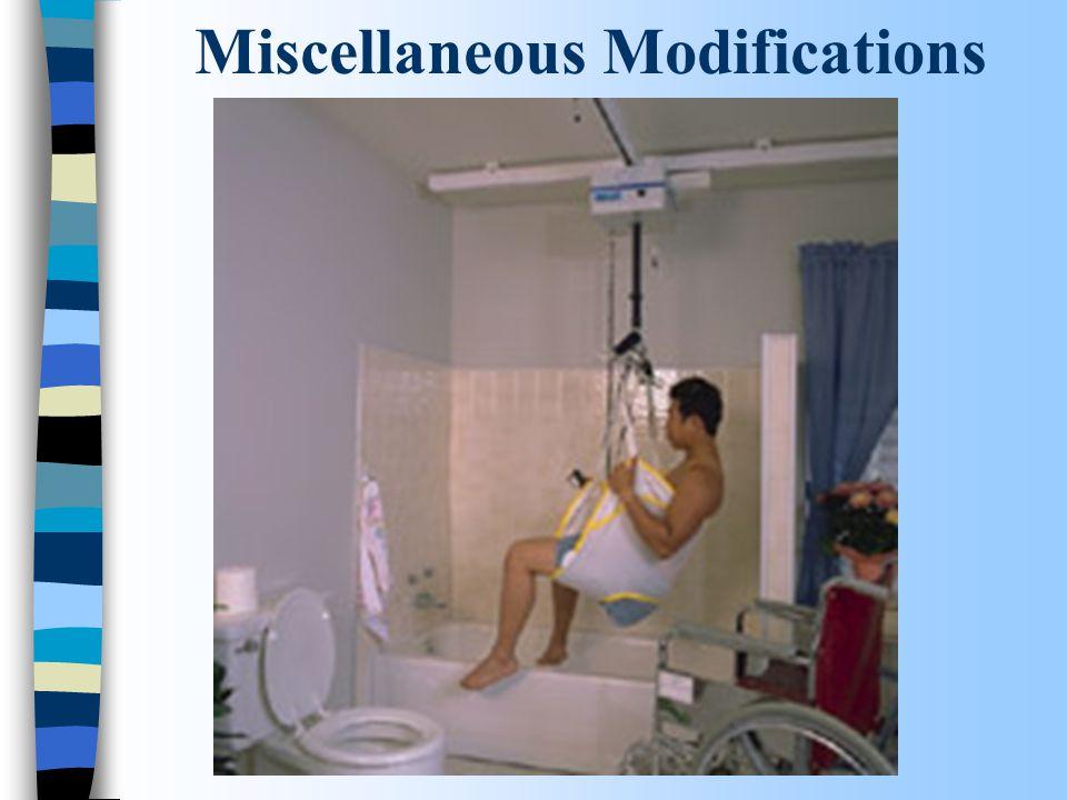 Miscellaneous Modifications