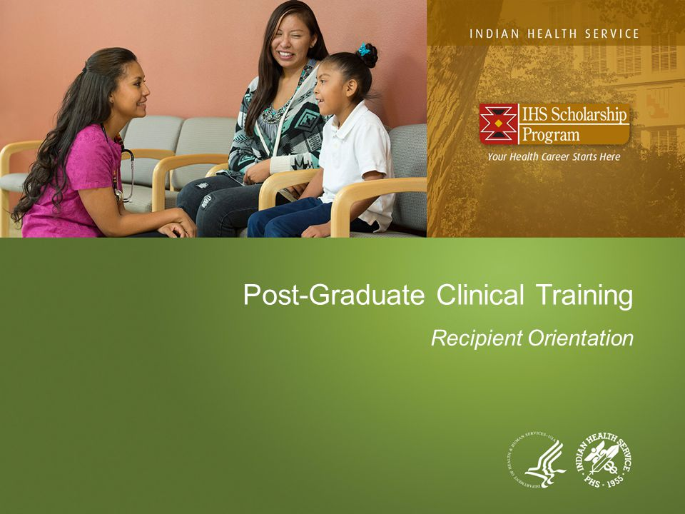 Post-Graduate Clinical Training Recipient Orientation