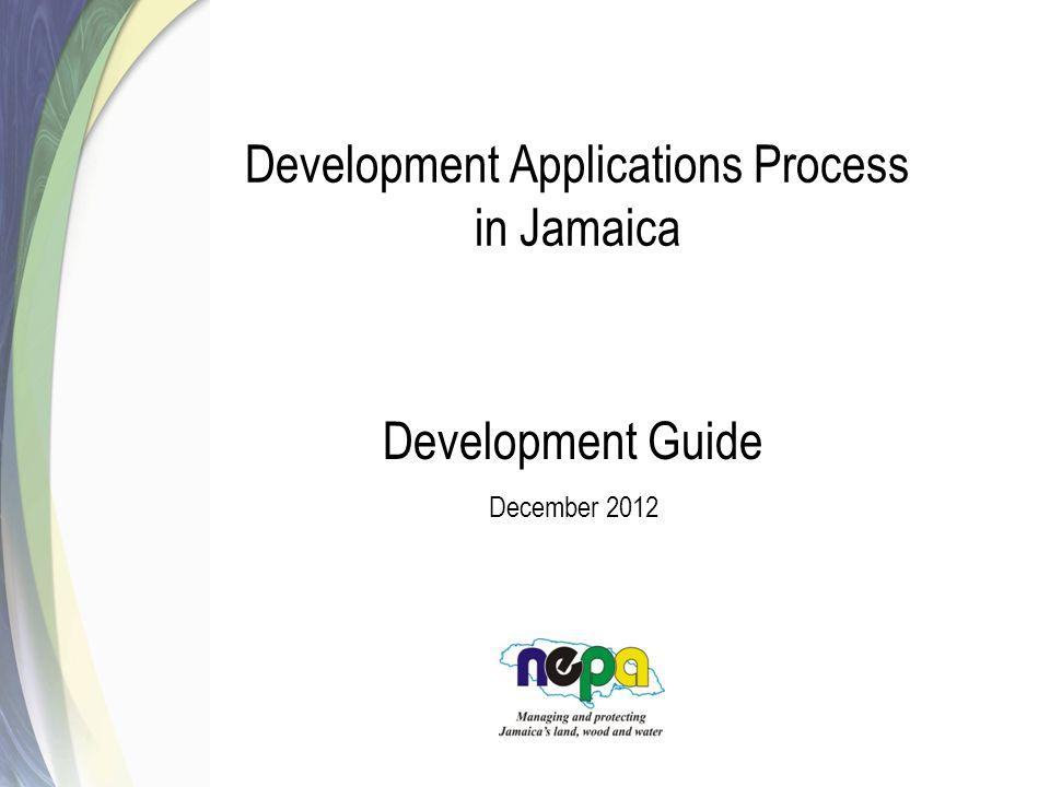 Development Applications Process in Jamaica Development Guide December 2012