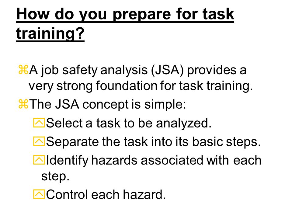 How do you prepare for task training.