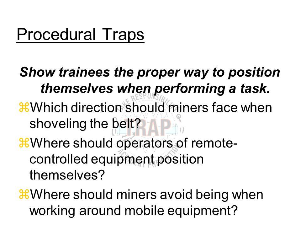 AVOID TASK TRAPS! zEnvironment zEquipment zProcedures Task train on: