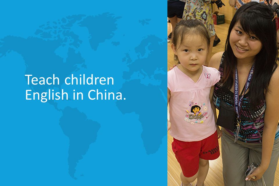 Teach children English in China.