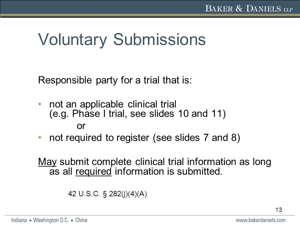 13 Voluntary Submissions Responsible party for a trial that is: not an applicable clinical trial (e.g.