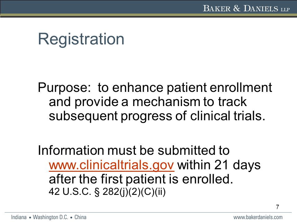 7 Registration Purpose: to enhance patient enrollment and provide a mechanism to track subsequent progress of clinical trials.