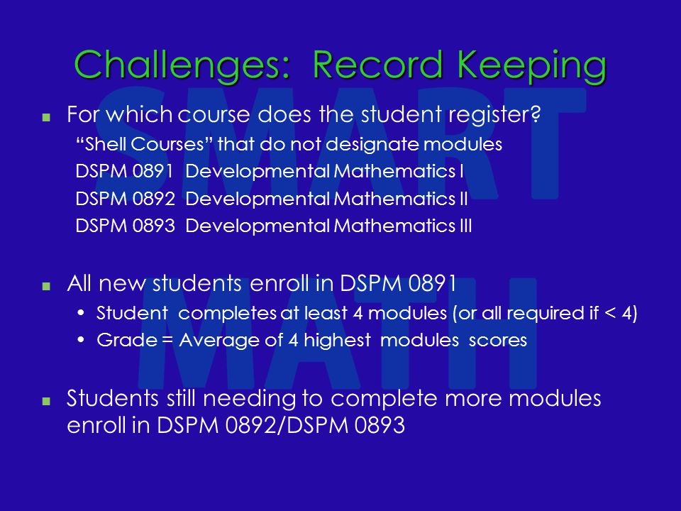 Challenges: Record Keeping For which course does the student register.