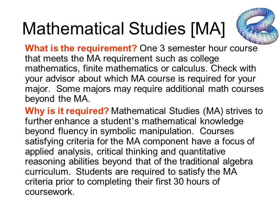 Mathematical Studies [CS] What is the requirement.