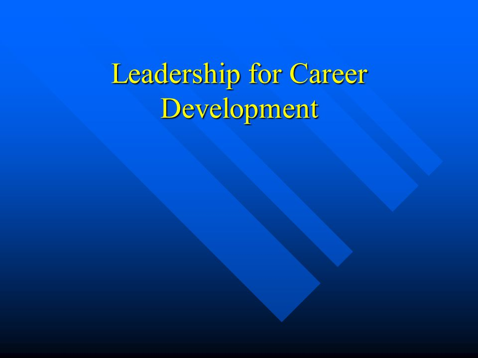 Leadership for Career Development