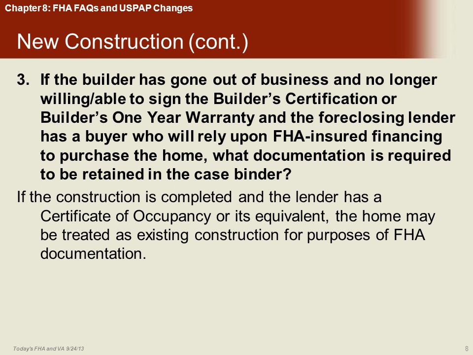 Chapter 8: FHA FAQs and USPAP Changes Utilities—Well and Septic (cont.) 14.How would shared well agreements be treated.