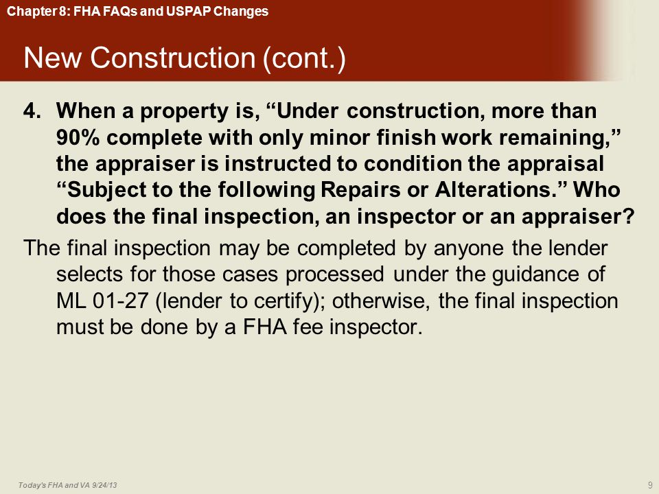 Chapter 8: FHA FAQs and USPAP Changes 203K/Mold Abatement 45.Can mold be abated using a Streamlined 203(k) loan.