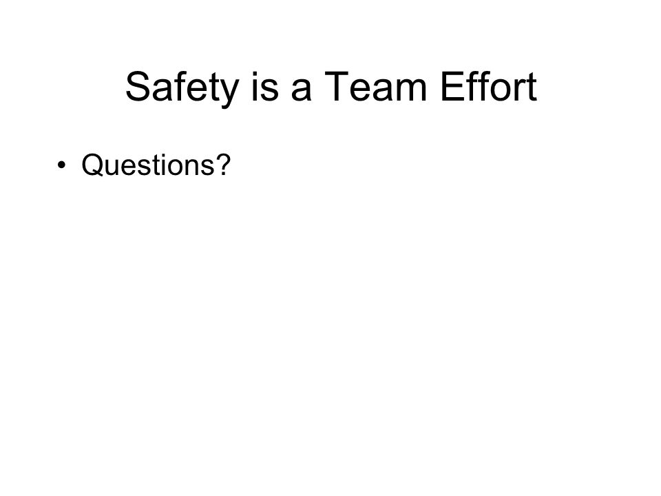 Safety is a Team Effort Questions
