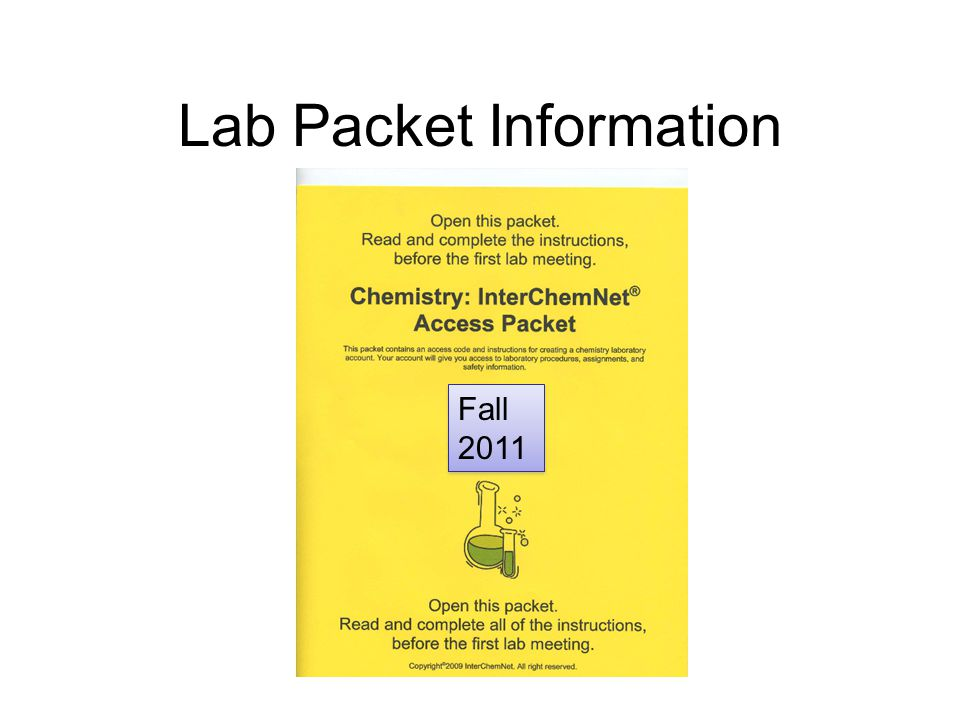 Lab Packet Information Fall 2011