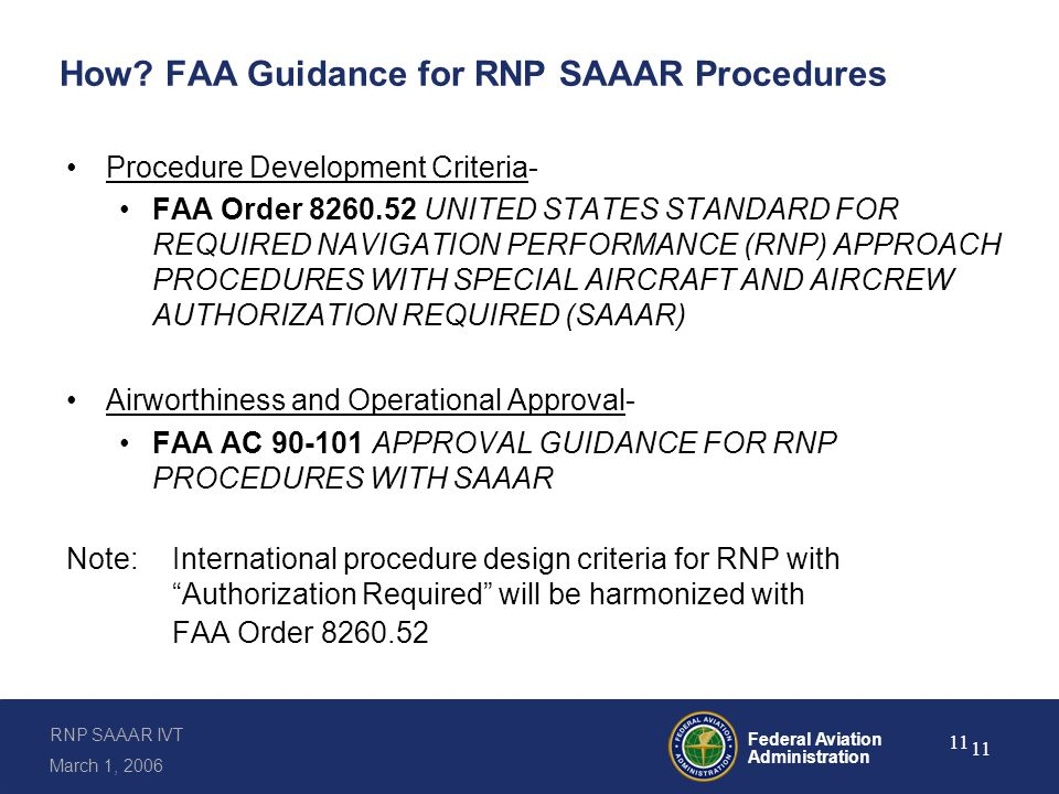 RNP SAAAR IVT March 1, 2006 Federal Aviation Administration 11 How.