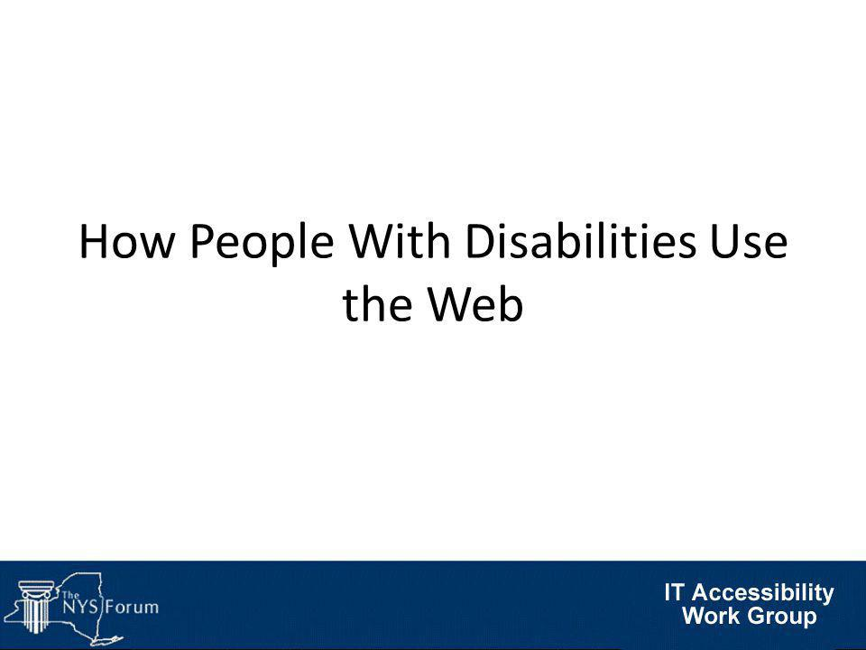 How People With Disabilities Use the Web