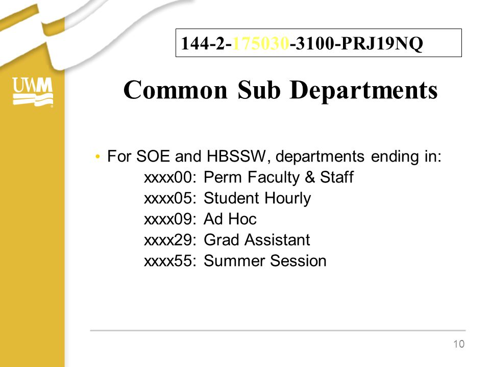 Common Sub Departments For SOE and HBSSW, departments ending in: xxxx00: Perm Faculty & Staff xxxx05: Student Hourly xxxx09: Ad Hoc xxxx29: Grad Assis
