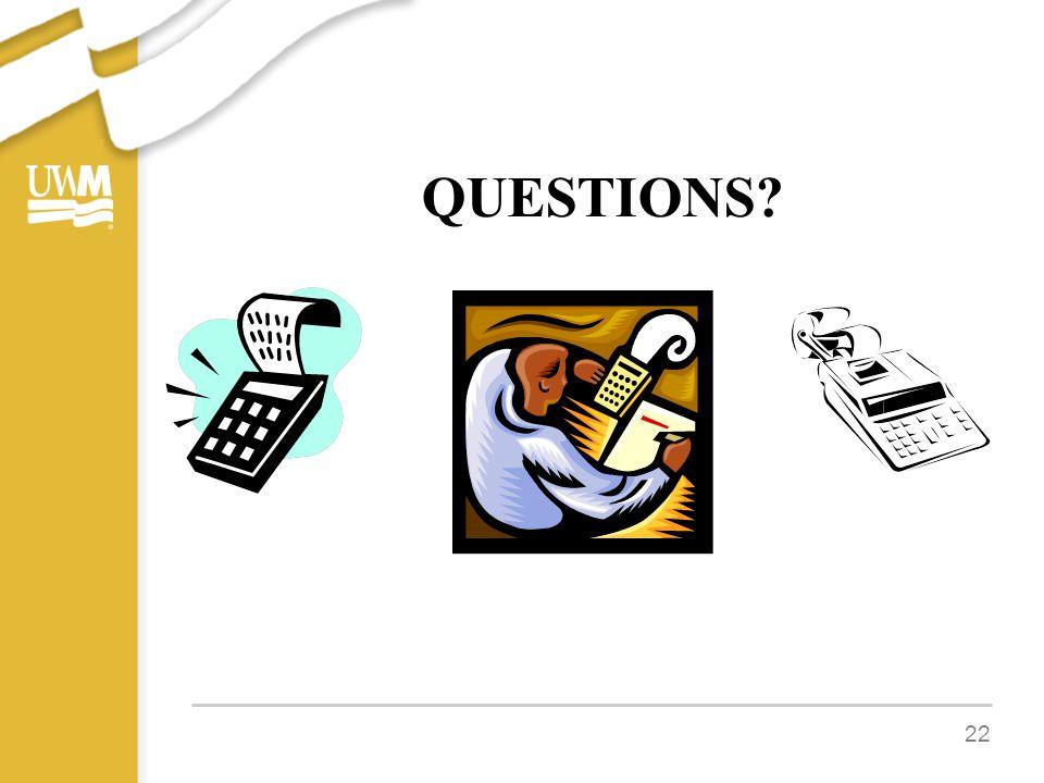 QUESTIONS? 22