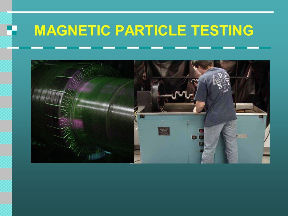 Introduction This module is intended to present information on the widely used method of magnetic particle inspection.