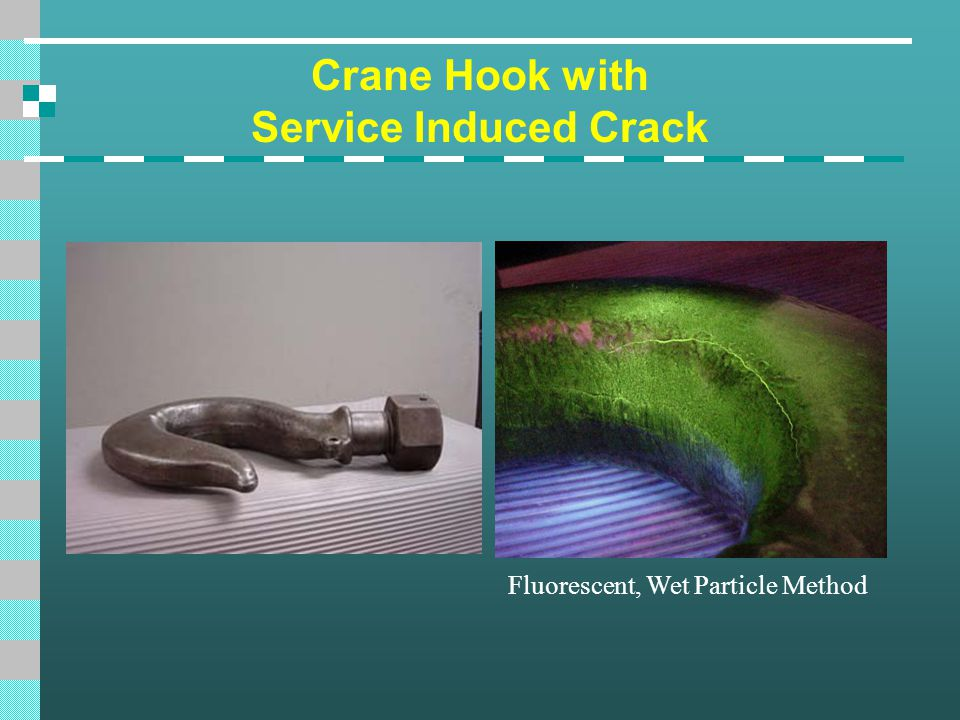 Crane Hook with Service Induced Crack Fluorescent, Wet Particle Method