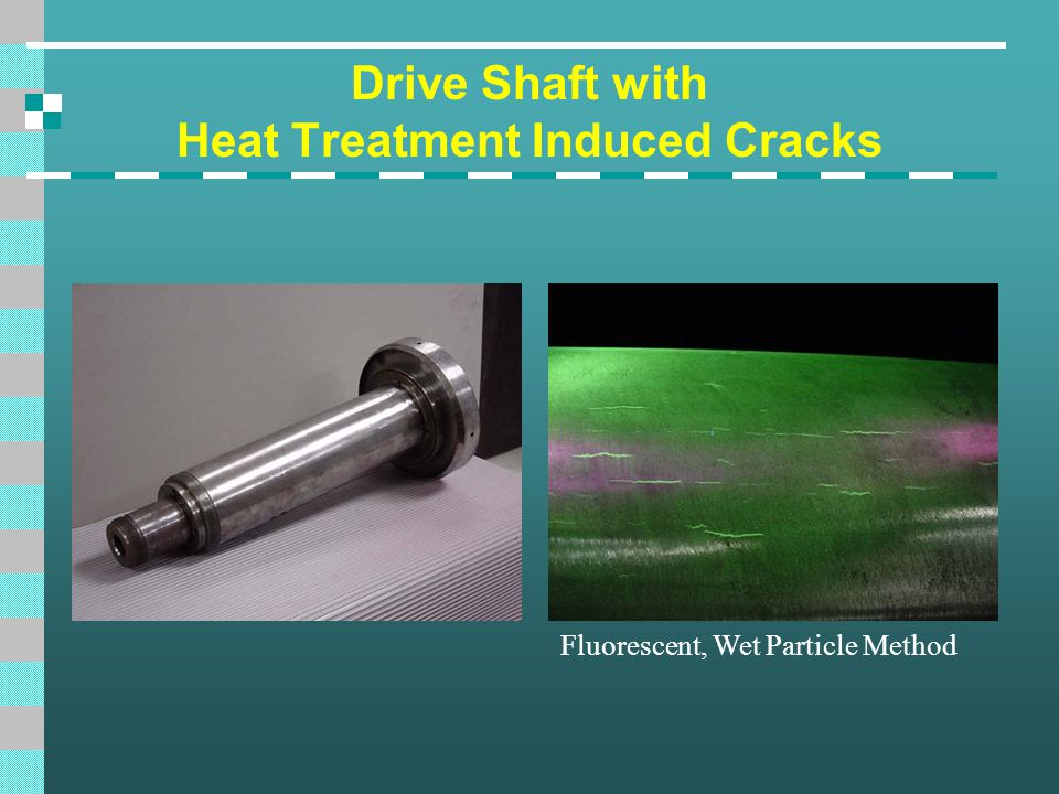 Drive Shaft with Heat Treatment Induced Cracks Fluorescent, Wet Particle Method