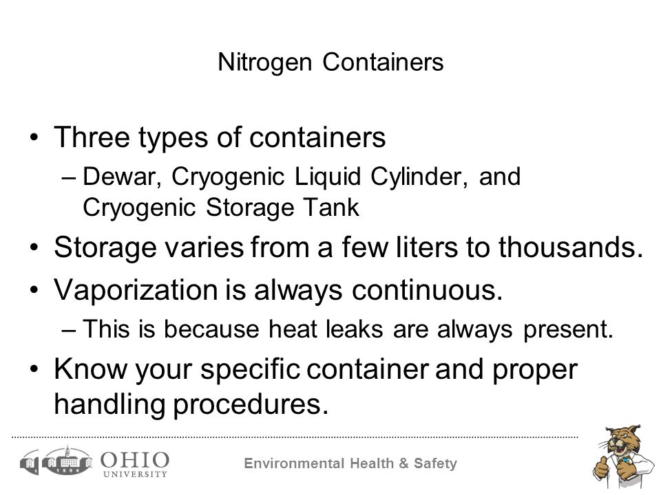 Environmental Health & Safety Storage Part II Store in a controlled environment –Away from weather change.