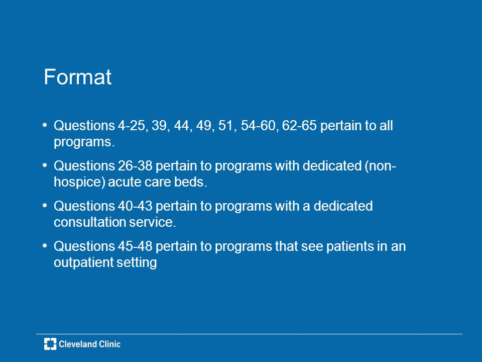 Format Question 50 pertains to programs that have a hospice program.