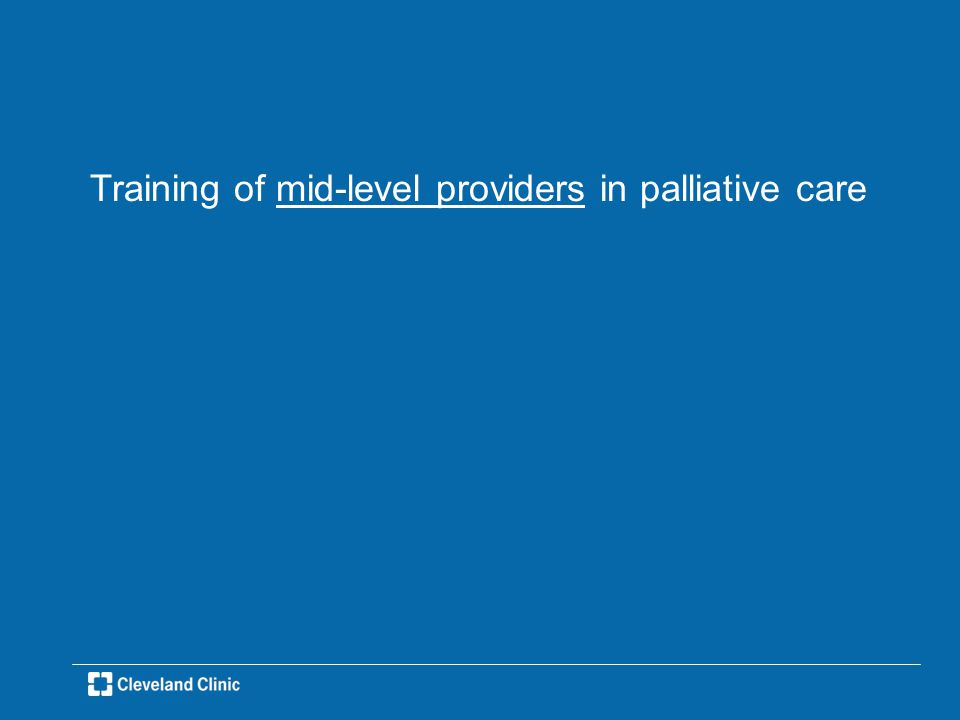 Training of mid-level providers in palliative care