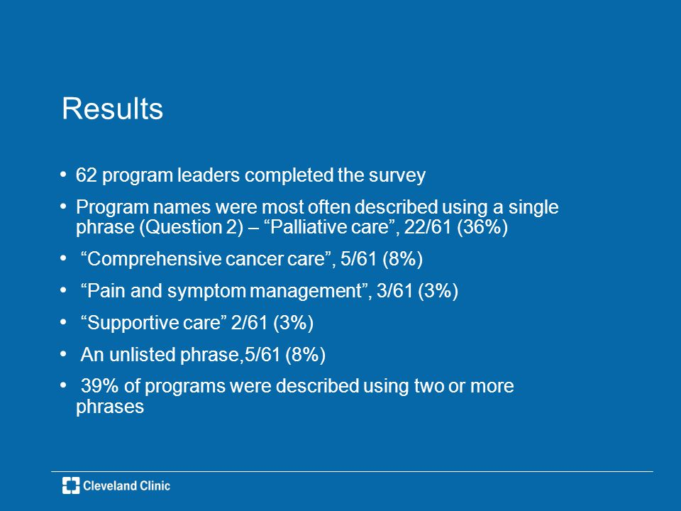 Results A little over 1/2 the programs (53%) held PC grand rounds – 68% held 1/week and 32% held 2-3/week