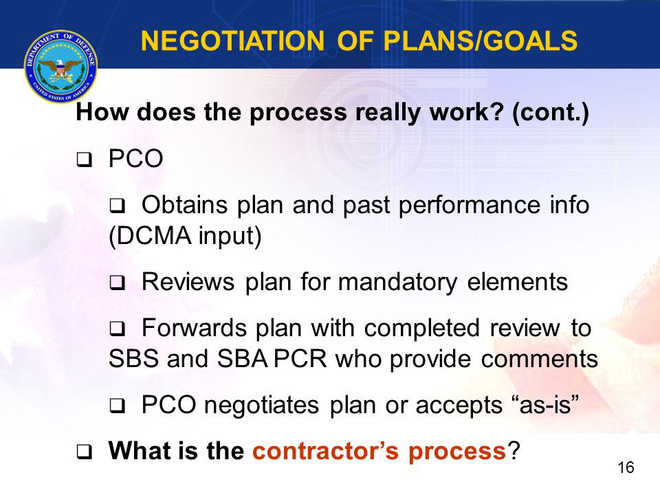 NEGOTIATION OF PLANS/GOALS How does the process really work.
