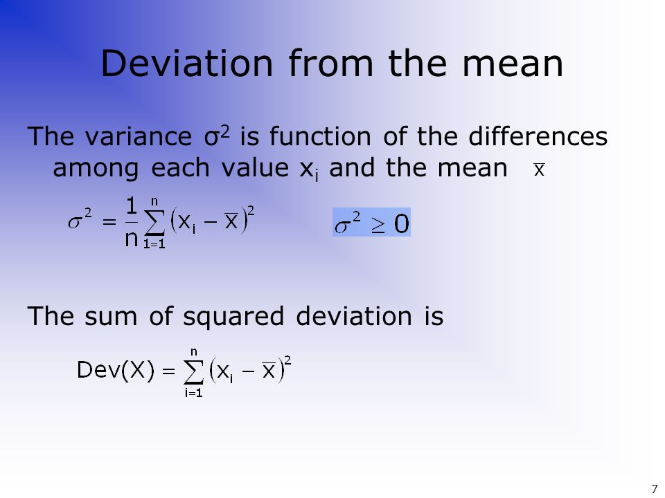 The standard is the squared root of the variance The coefficient of variation CV is the ratio between the standard dev.