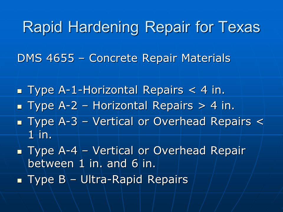 Rapid Hardening Repair for Texas DMS 4655 – Concrete Repair Materials Type A-1-Horizontal Repairs < 4 in.