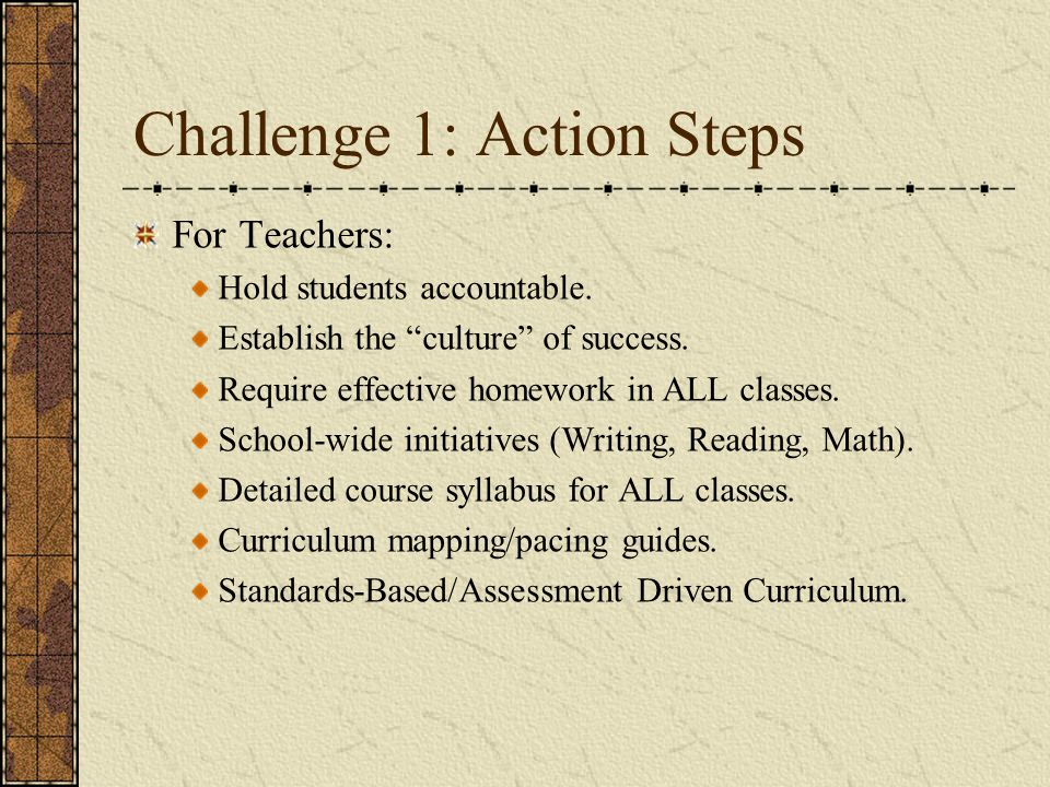 Challenge 1: Action Steps For Teachers: Hold students accountable.