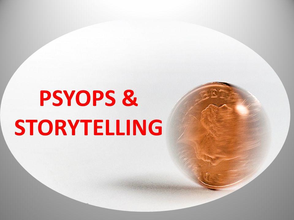 PSYOPS & STORYTELLING