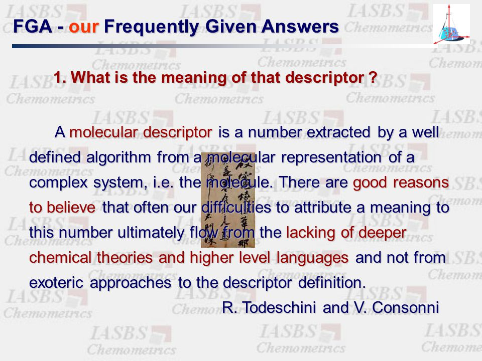 FAQ - Frequently Asked Questions 1. What is the meaning of that descriptor ? 2. Why are there some models with the same prediction power but different