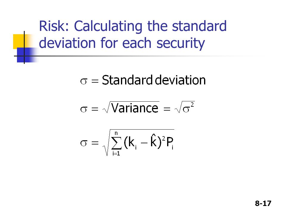 8-17 Risk: Calculating the standard deviation for each security