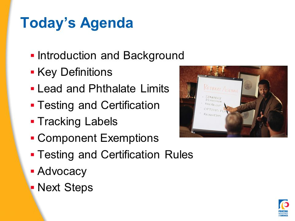 CPSIA Next Steps  Task force analyzed Aug 09 CPSC determination  Test data alone is not sufficient  CONEG is not sufficient – no 3 rd party testing  Need to present technical reasons why lead can't be used in remaining components  Distributed vendor request letters/phone calls  Need to go back deep into the supply chain  Lobby group formed to continue pressure on Congress seeking legislative relief