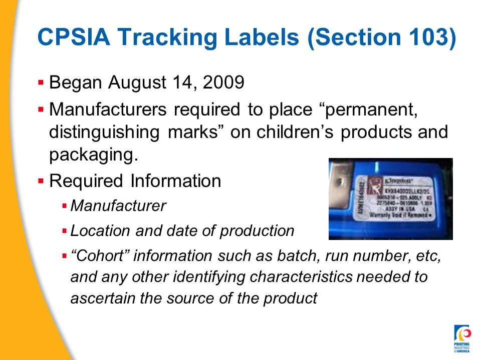 Tracking Labels (Section 103)  No uniform one-sized fits all system  Label vs.
