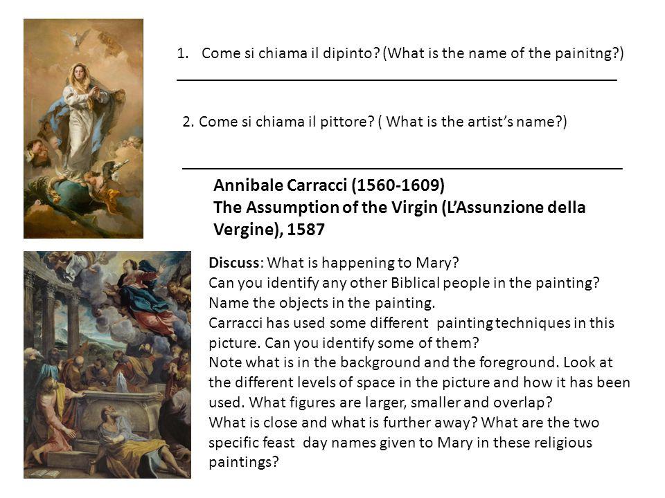 1.Come si chiama il dipinto? (What is the name of the painitng?) _____________________________________________________ 2. Come si chiama il pittore? (