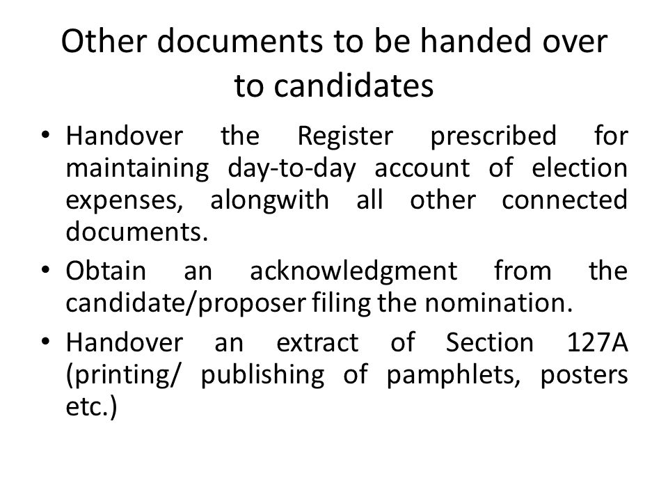 Action by RO…..Fill up check list and handover copy to candidate/proposer filing nomination.